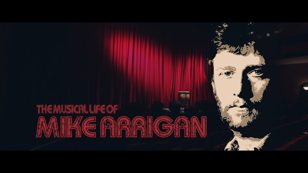 The Musical Life of Mike Arrigan. - Town Hall Theatre , Galway 26th January 2017 -  Telling the story of the late Mike Arrigan's musical life, featuring music of the 70's 80's 90's and 00's performed by Galway's Best Musicians and Bands. A high energy musical show with emphasis on rhythmic percussion.