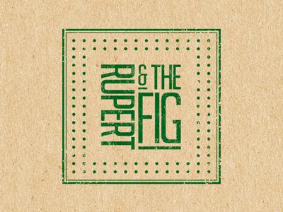 RUPERT & THE FIG