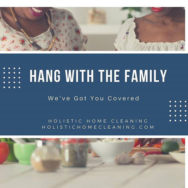 Have family in town for graduation? Kids coming home to roost after finals? We can clean, you go on a picnic.