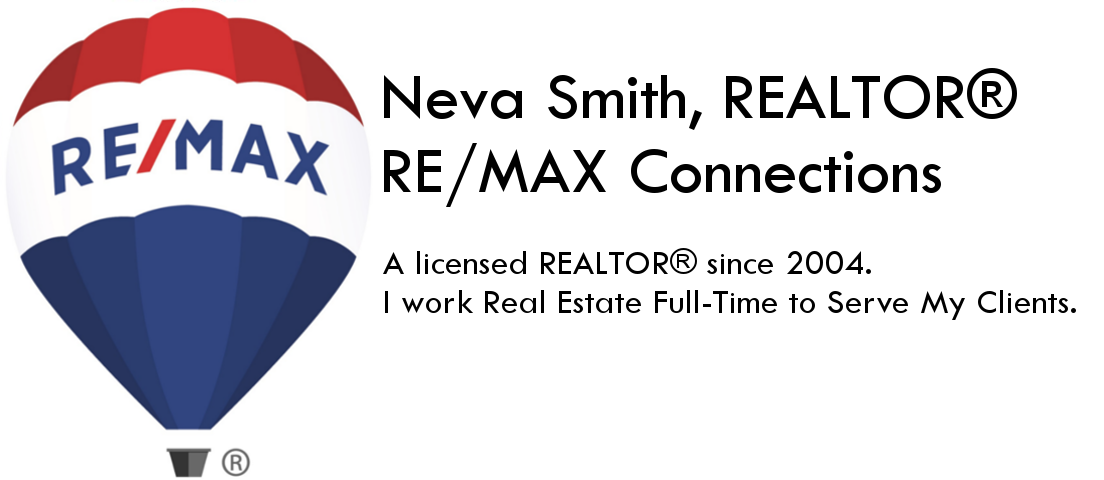 Neva Smith, REALTOR® RE/MAX Connections