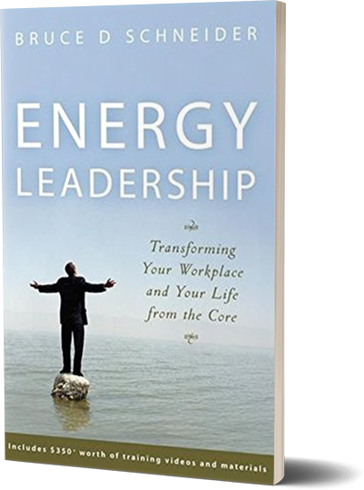 <i>Energy Leadership</i><br>by Bruce D. Schneider