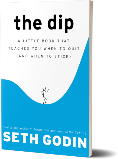 <i>The Dip</i><br>by Seth Godin