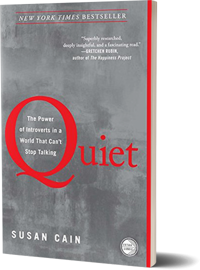 <i>Quiet</i> <br>by Susan Cain