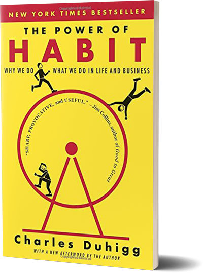 <i>The Power of Habit</i><br>by Charles Duhigg