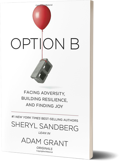 <i>Option B</i><br>by Sheryl Sandberg and<br>Adam Grant