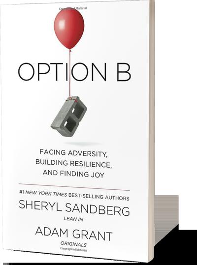 Option B^by Sheryl Sandberg and^Adam Grant