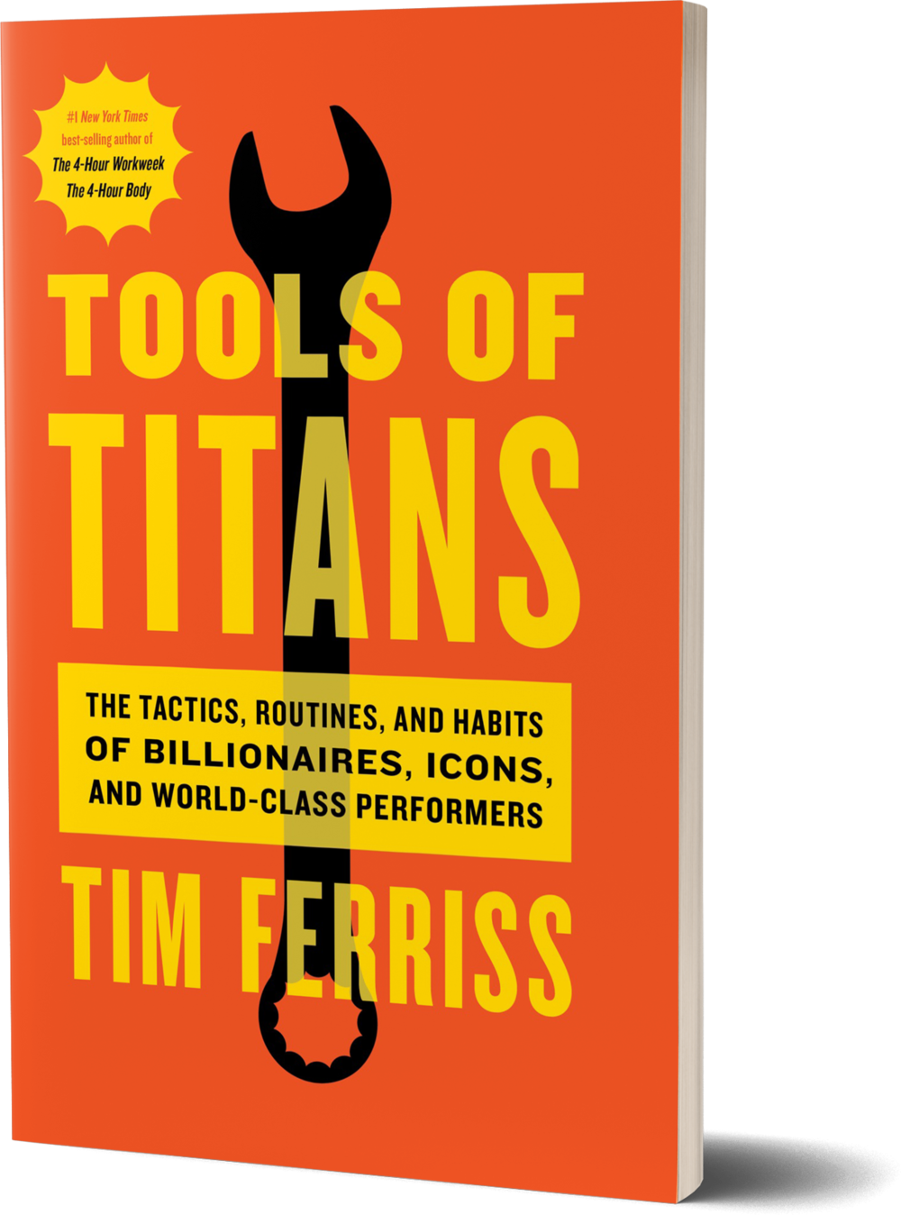 <i>Tools of Titans: The Tactics, Routines, and Habits of Billionaires, Icons, and World-Class Performers</i><br>by Time Ferris