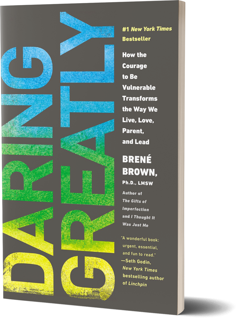 <i>Daring Greatly</i><br>by Brené Brown
