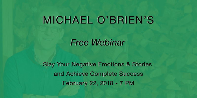 Thursday, February 22- Slay Your Negative Emotions & Stories and Achieve Complete Success.png