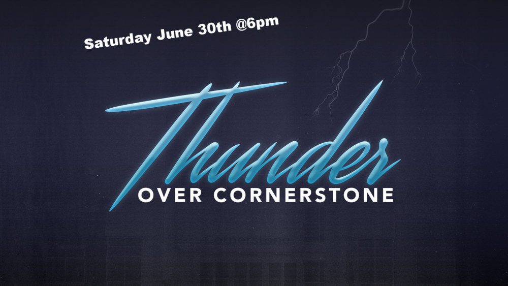 Thunder Over Cornerstone.png