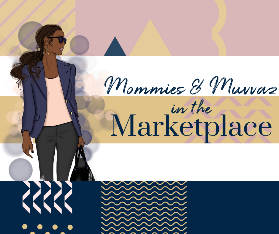 The Propel Lab_Mommies in the Marketplace.png