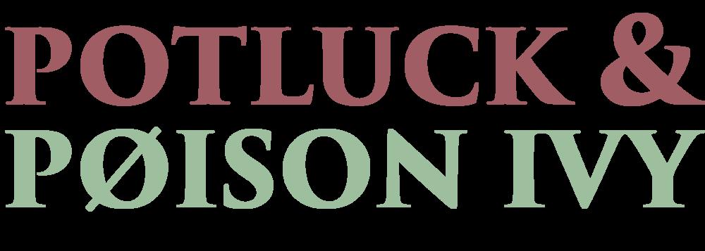Potluck&PoisonIvy