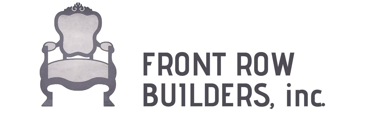 FRONT ROW BUILDERS, inc.