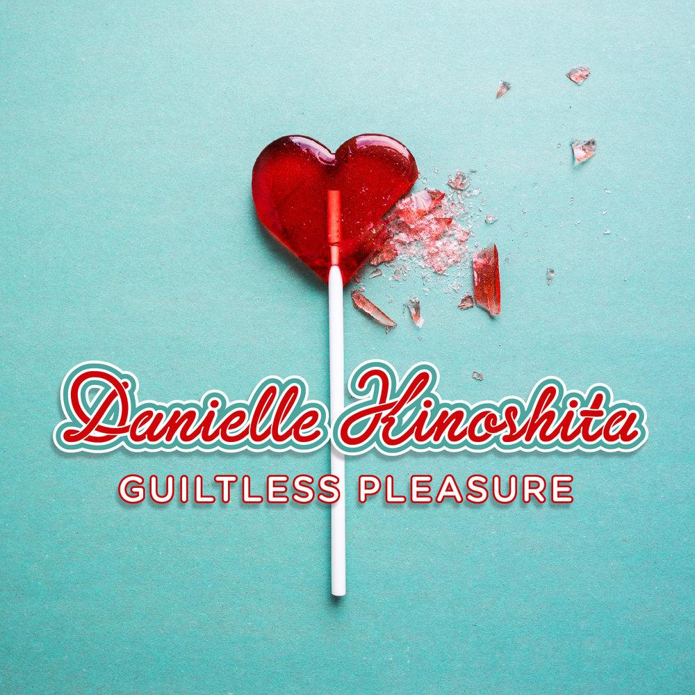Danielle Kinoshita Guiltless Pleasure EP-01.jpg