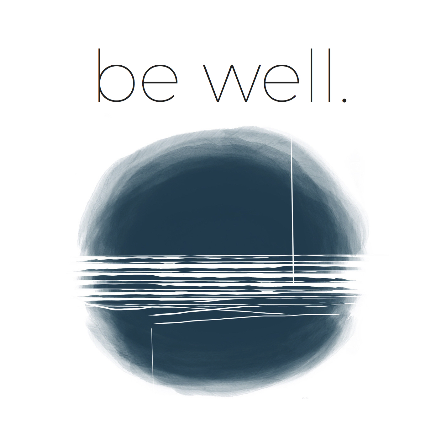 be well.