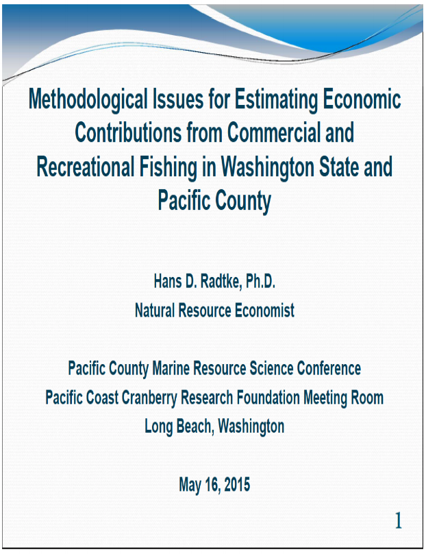 Methodological Issues for Estimating Economic Contributions from Commercial and Recreational Fishing in Washington State and Pacific County