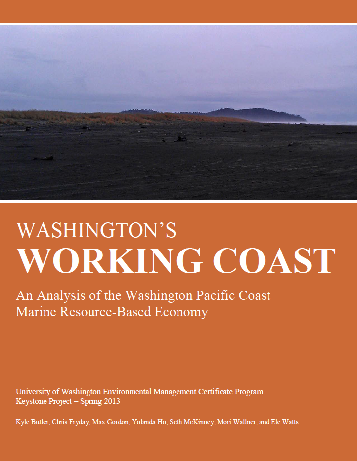 Washington's Working Coast: An Analysis of the Washington Pacific Coast Marine Resource-Based Economy