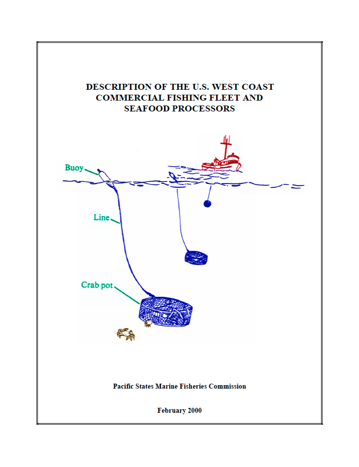 Description of the U.S. West Coast Commercial Fishing Fleet and Seafood Processors