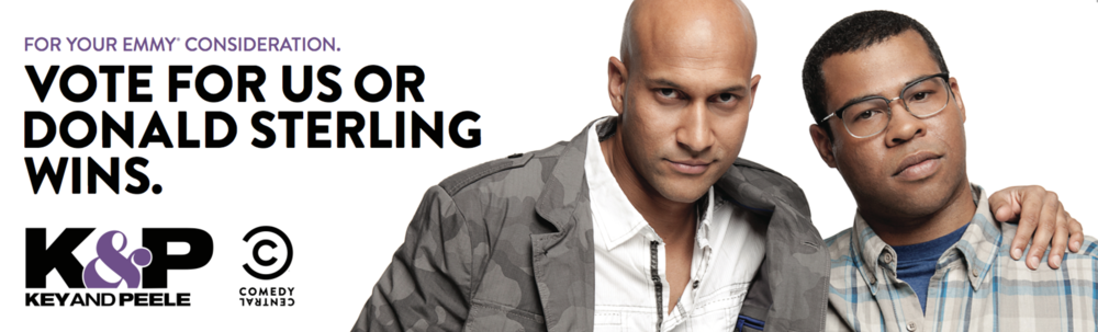EMMY CONSIDERATION BILLBOARD FOR  KEY & PEELE , SEASON THREE.