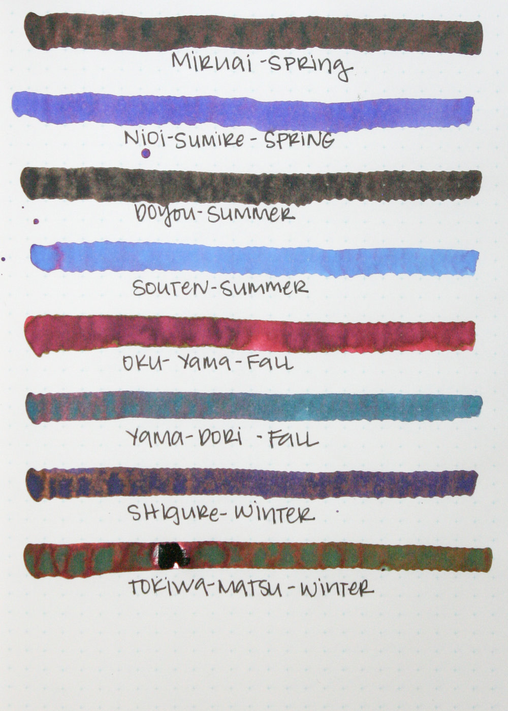 The 8 inks: - Miruai:SpringNioi-Sumire: SpringDoyou: SummerSouten: SummerOku-Yama: FallYama-Dori: FallShigure: WinterTokiwa-Matsu: Winter