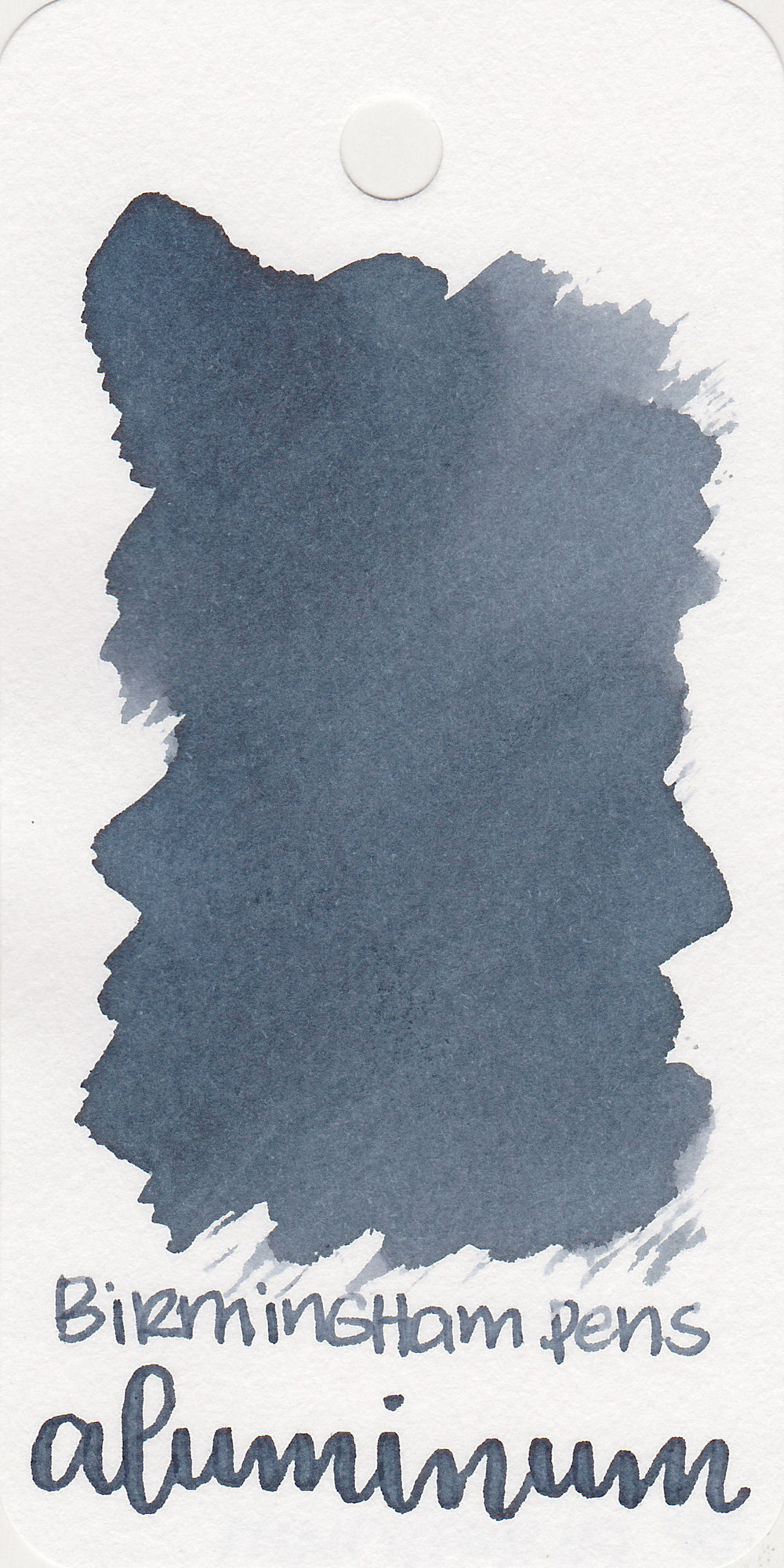 The color: - Aluminum is a dusty blue, not quite grey. When wet, the ink appears darker and lightens as it dries.