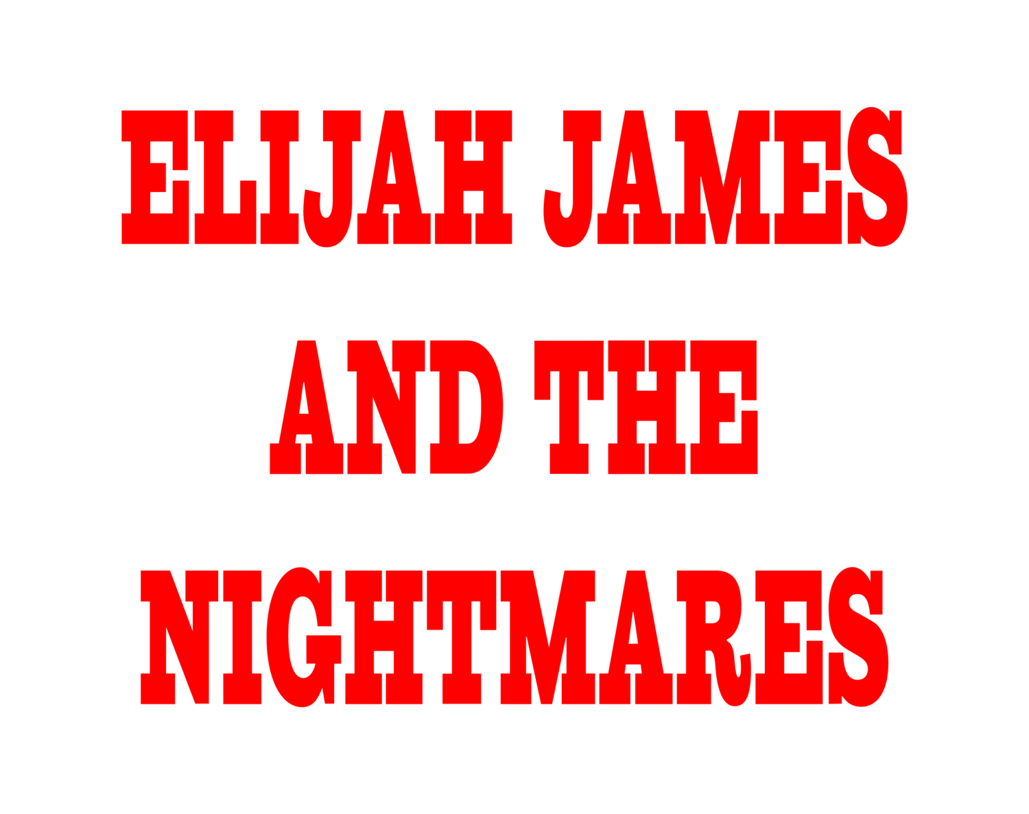 Elijah James & The Nightmares