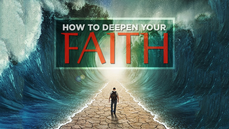 How to Deepen your Faith @800px-min.jpg