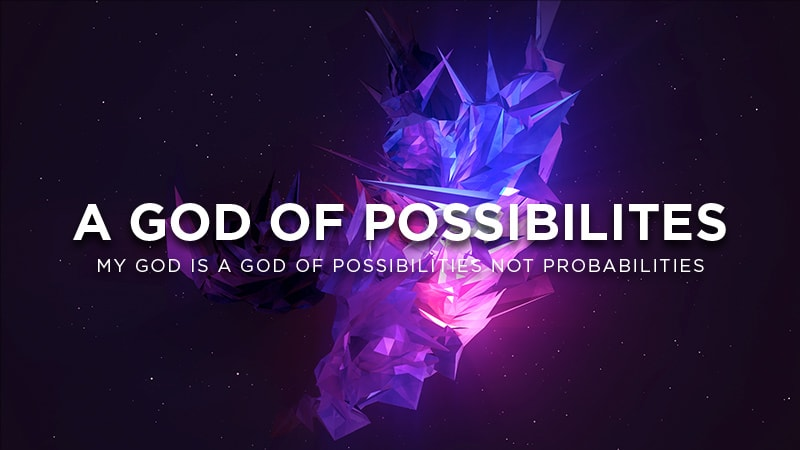 A God of Possibilities @800px-min.jpg