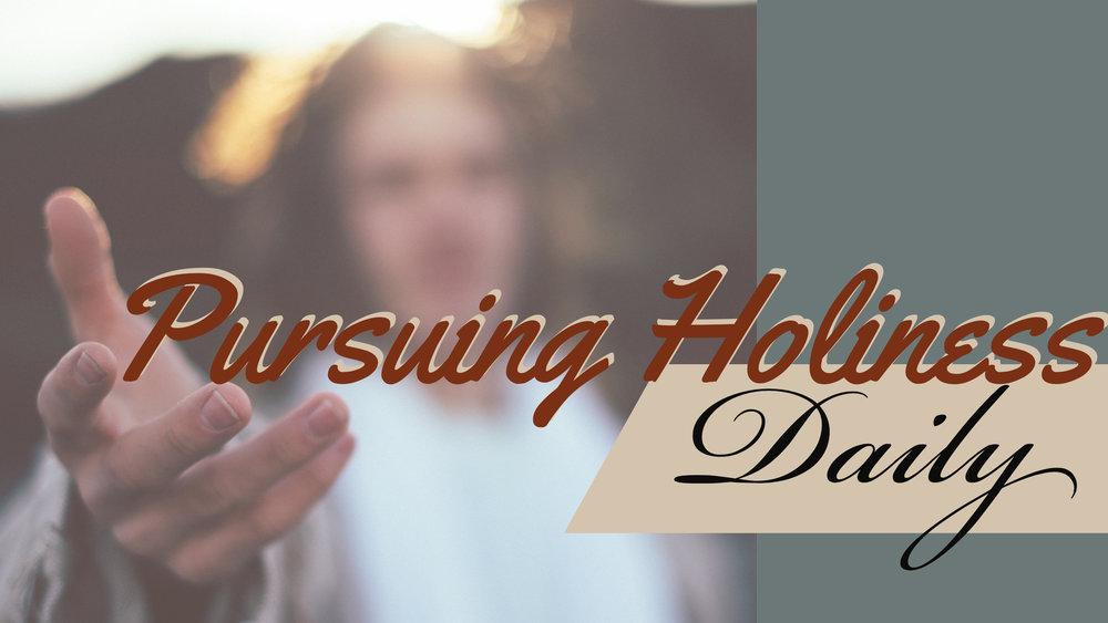Pursuing Holiness Daily_Slide.jpg