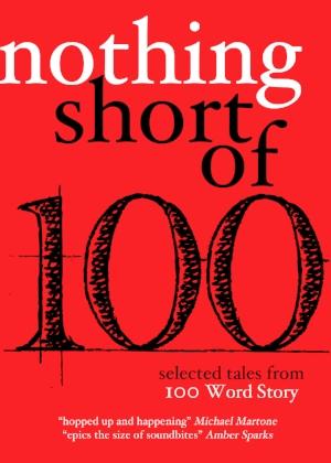 NothingShortOf-100WordStory-300dpi.jpg