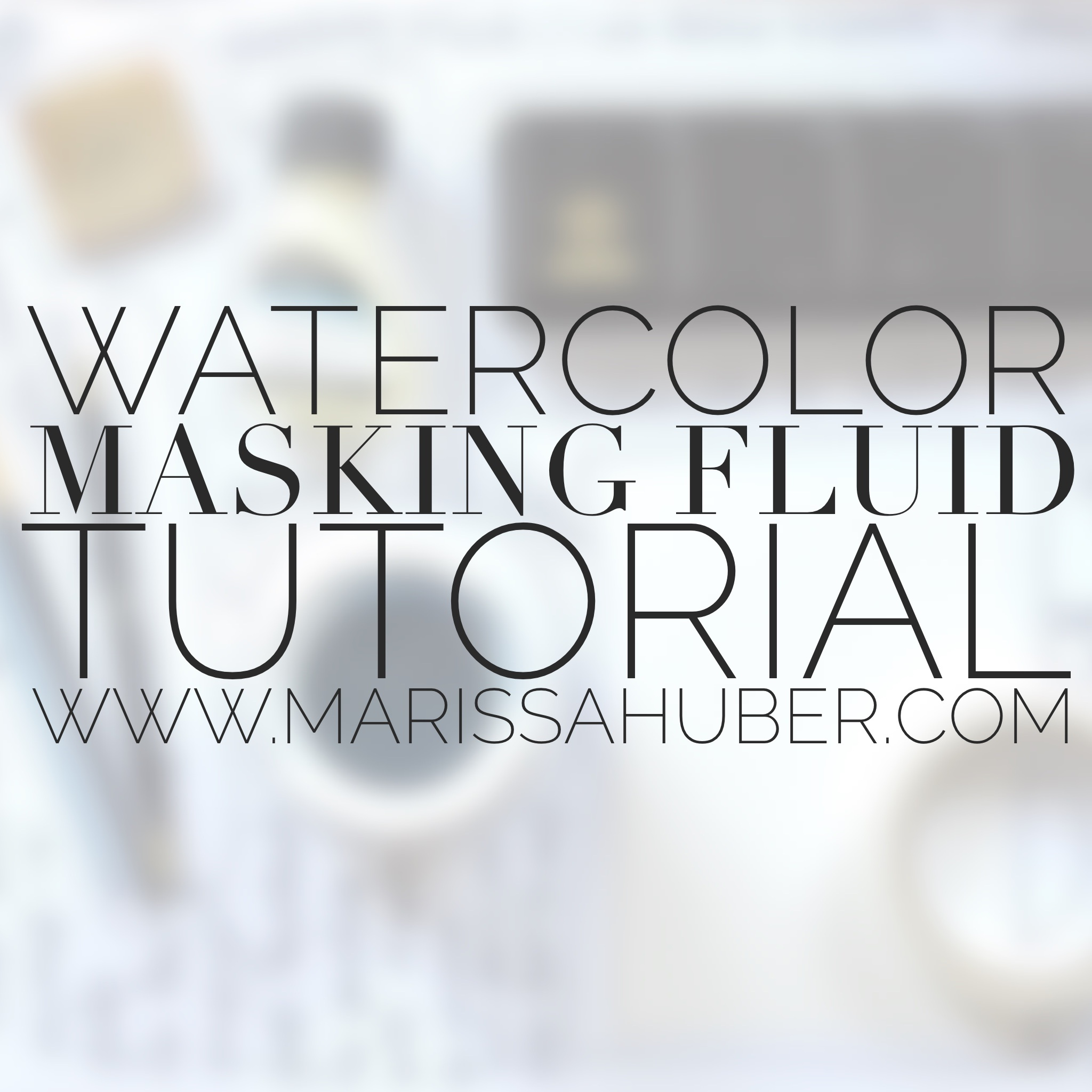 Watercolor-Tutorial-Masking-Fluid-Marissa-Huber