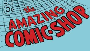 The Amazing Comic Shop: The Galaxy's Greatest Comic Store!