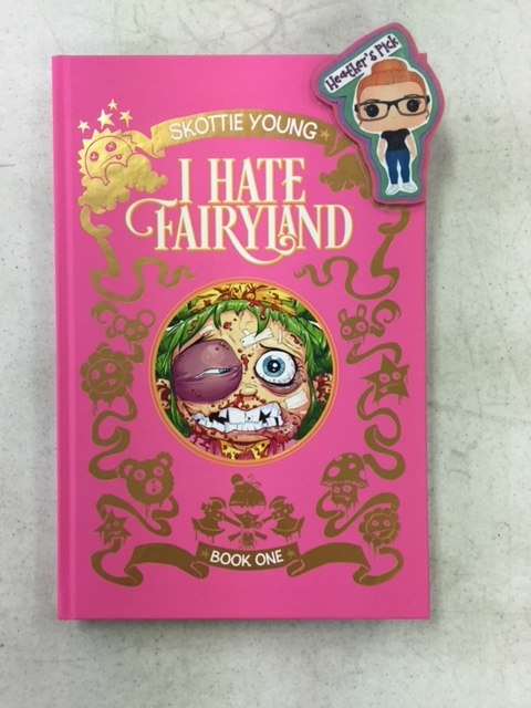 I Hate Fairyland Deluxe HC Book One - Heather's PickFrom SKOTTIE YOUNG, New York Times bestselling, Eisner Award-winning cartoonist of The Wonderful Wizard of Oz graphic novels, Rocket Raccoon, and Fortunately, the Milk, comes a satirical fairytale adventure that smashes its cute little face against hilariously violent comedy that's definitely NOT bedtime story material for the kiddies (unless your parents are super cool and don't screen your entertainment, then...whatever). In this oversized DELUXE HARDCOVER, join Gert (a grown woman in a six-year-old girl's body, who has been stuck in a the magical world of Fairyland for over 30 years) on a maddening quest to return home. It's just her, a fly named Larry, a giant blood-soaked battle-axe and an endless amount of cute and cuddly Fairylanders standing in her way.Collects I HATE FAIRYLAND #1-10, along with EXCLUSIVE EXTRAS!