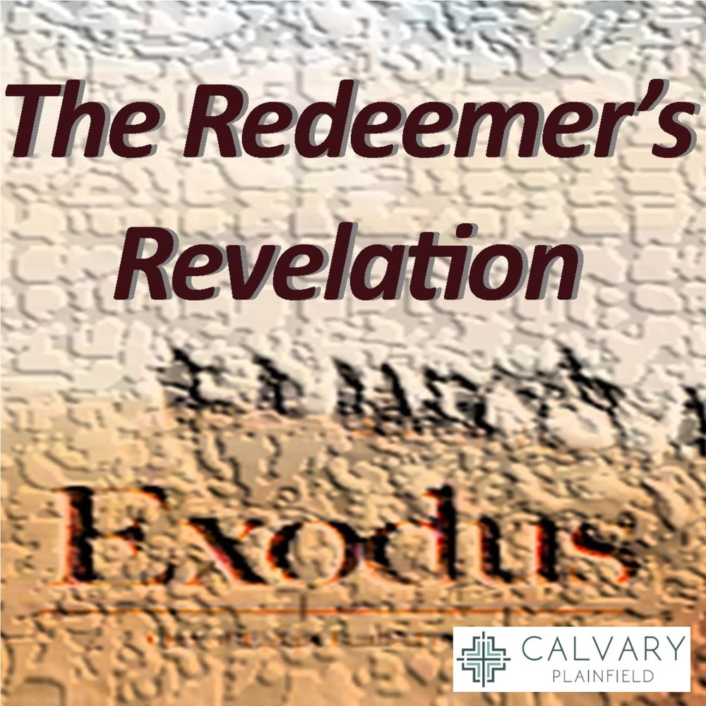 The Redeemer's Revelation - Exodus Series