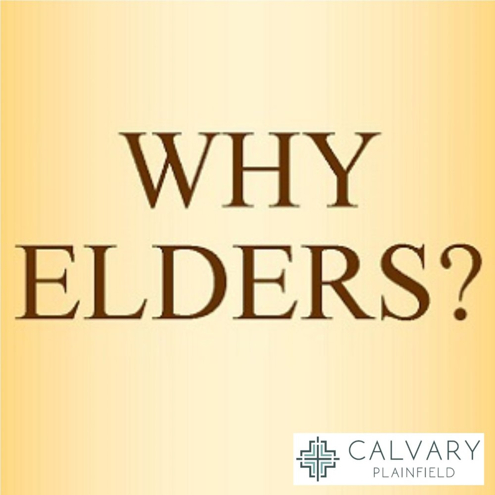 Why Elders?