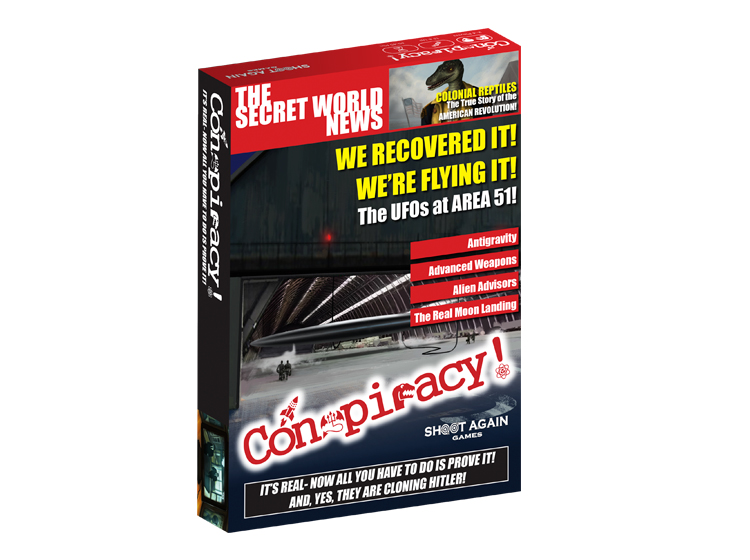 Conspiracy! - We all know that conspiracies are real. They are trying to clone Hitler, role-playing is actually devil worship and the Reptilian overlords are watching our every move! The problem is that for some reason people ignore these obvious facts. That has to change, and quickly before it's too late!Conspiracy! is a rummy style game with lots of twists and turns for two to four players  Learn More about Conspiracy!