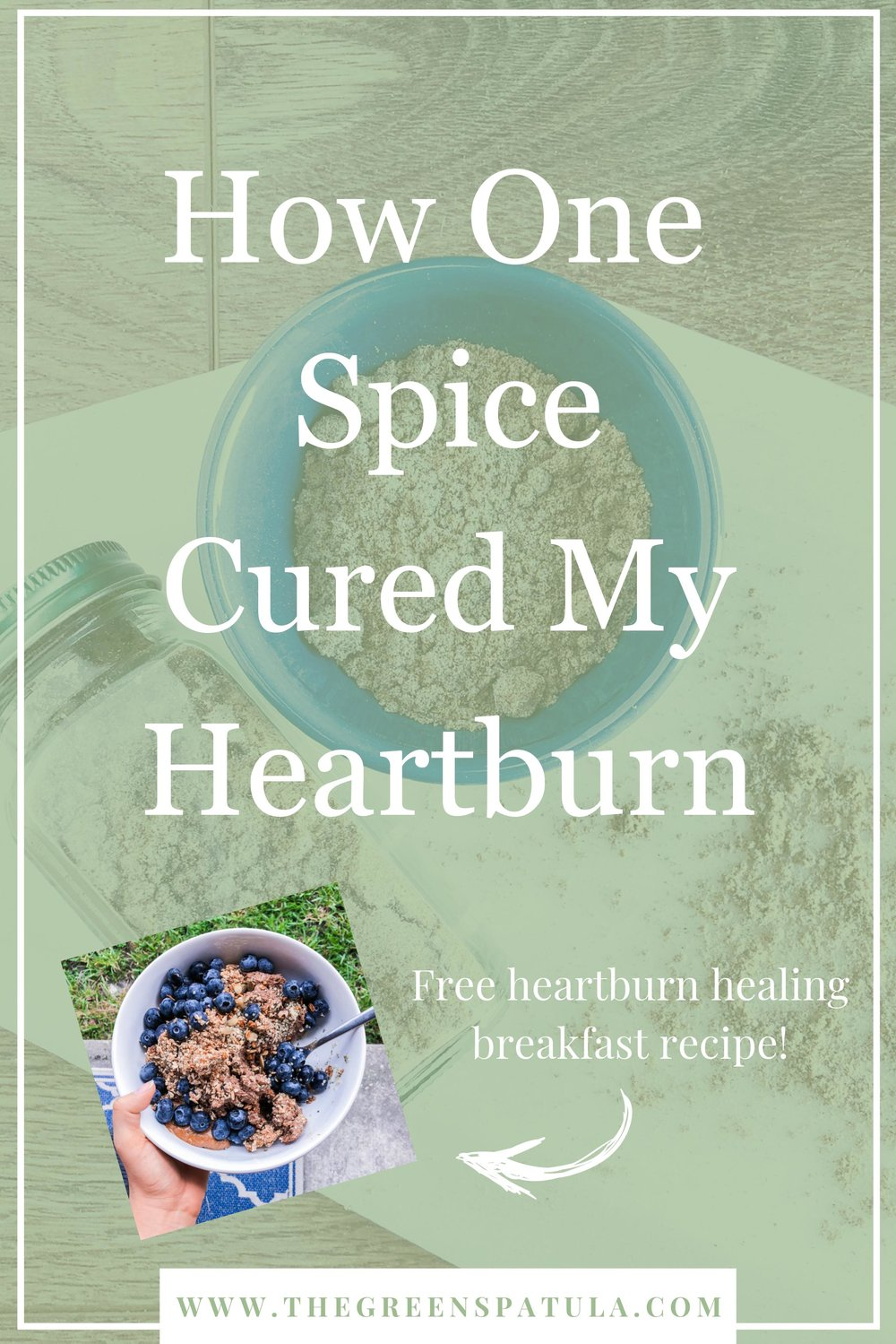 Discover how 1 spice cured my heartburn! Alleviate the burning discomfort from your life for good without drugs or medications. If you suffer from heartburn or acid reflux or any digestion issues, this is the blog for you. #heartburn #foodismedicine #vegan #plantbased #holistichealth #drugfree #spice #cleaneating