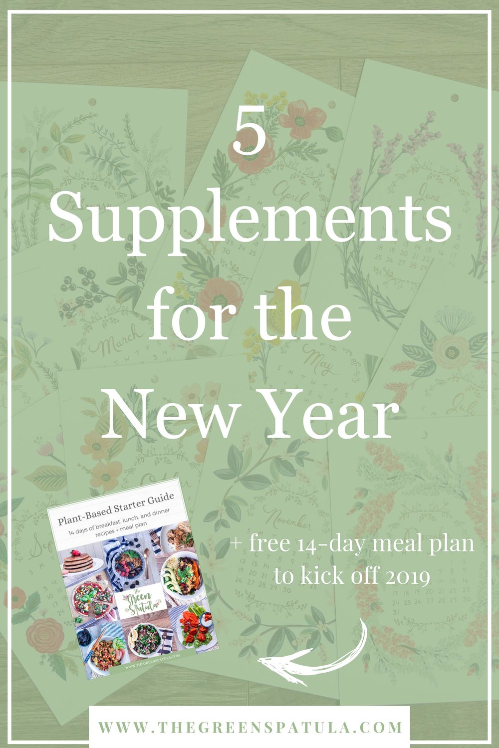5 Supplements for the New Year - Only 8% of us will success in achieving our resolutions. To give you an edge, this list has the top 5 supplements you need to reach your weight and wellness goals. Plus, download a FREE 14-day plant-based meal plan with 30+ recipes to kick off 2019 with a bang! #health #resolutions #newyear #vegan #plantbased #mealplan #weightloss #cleaneating