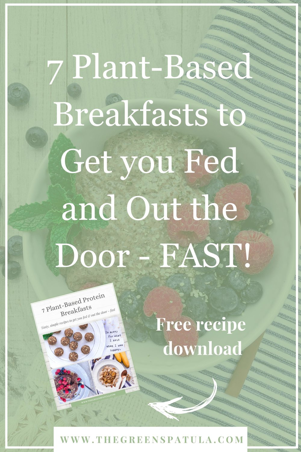 Download 7 tasty plant-based breakfast recipes to get you fed and out the door - FAST! Simplify your mornings by meal prepping your breakfasts so you can fuel up for the day ahead and curb midday cravings and energy slumps. All recipes are vegan, plant-based, gluten-free, and delicious. Great for kids and adults! #plantbased #healthybreakfast #protein #vegan #glutenfree #breakfast #mealprep