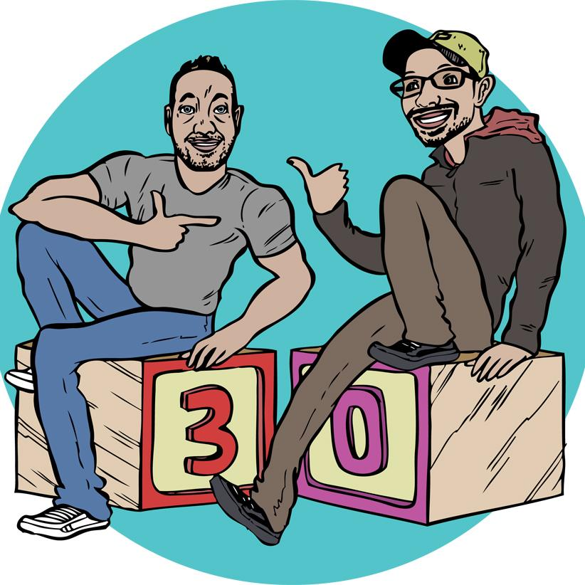 Men In Their 30's Only:  A Podcast For Everyone