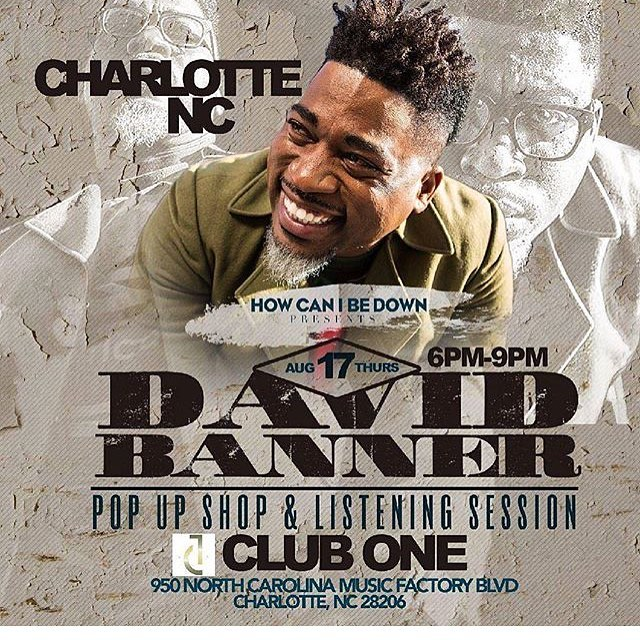 "TONIGHT!!! @HCIBD presents  The David Banner Pop Up Shop & Listening Session @ClubOneClt | Starting @ 6pm . . . .  Come out and meet him as he kickoffs the ""How Can I Be Down?"" Weekend of events! @davidbannerlikespictures  #PeterThomas #cluboneclt #CharLit #Charlottenightlife #hcibd"