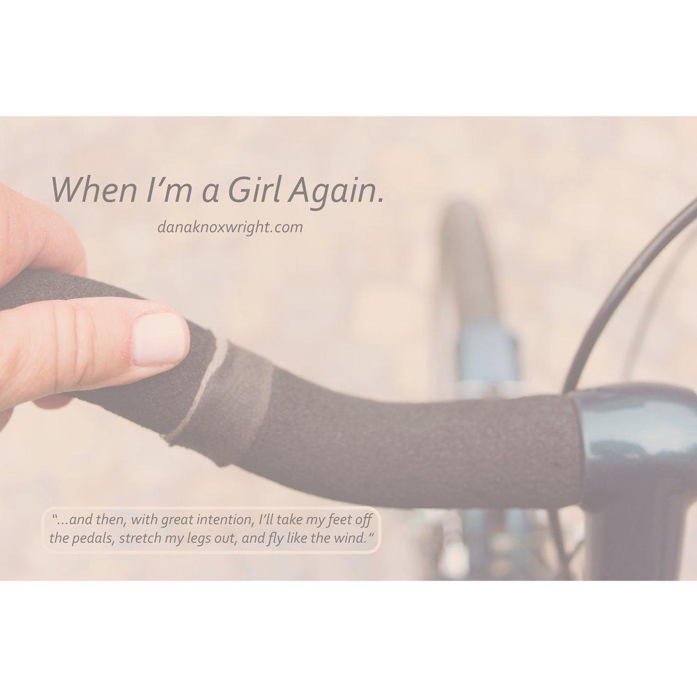 When I'm a Girl Again.