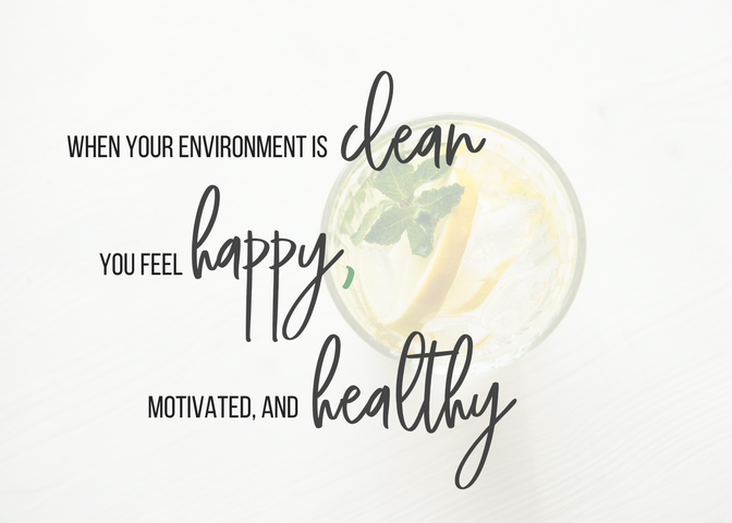 When_your_environment_is_clean,_you_feel_happy,_motivated,_and_healthy..png