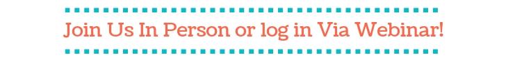 Join Us In Person or log in through via webinar.jpg