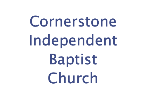 Cornerstone Independent Baptist Church