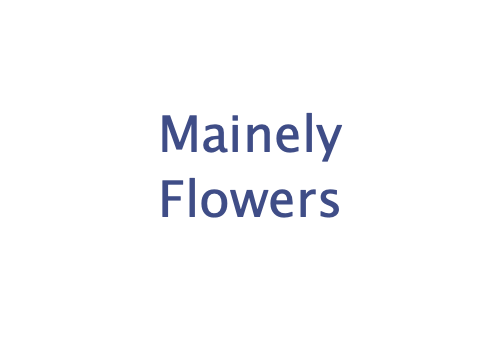 Mainely Flowers