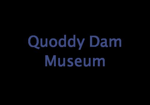 Quoddy Dam Museum