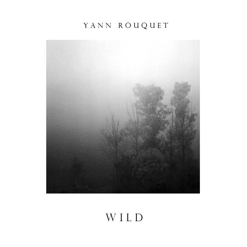 Yann Rouquet Wild EP
