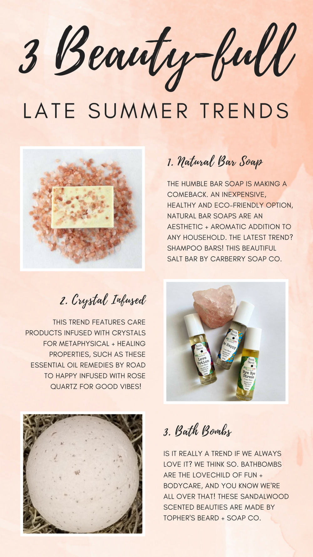 Himalayan Soap Bar by  Carberry Soap Co.   Rose Quartz Infused Roller Remedy by  Road to Happy.   Sandalwood Bath Bomb by  Topher's Soap and Beard Co.