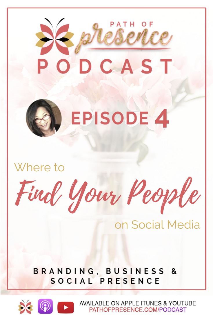 Where to Find Your Buyers on Social Media - PathofPresence Podcast Evelyn Foreman